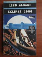 Lino Aldani - Eclipsa 2000