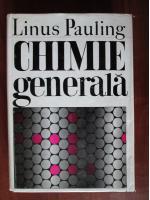Linus Pauling - Chimie generala