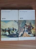 Lion Feuchtwanger - Goya (2 volume)