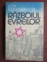 Lion Feuchtwanger - Razboiul evreilor