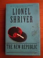 Lionel Shriver - The New Republic
