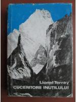 Lionel Terray - Cuceritorii inutilului