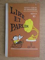 Lire et parler (editie bilingva franceza-germana)