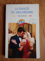 Anticariat: Lisa Jackson - La fiancee du milliardaire
