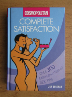 Lisa Sussman - Complete satisfaction. Over 300 earth-shattering sex tips