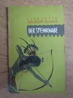 Liselotte Welskopf Henrich - Der Steinknabe
