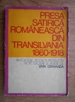 Livia Gramada - Presa satirica romaneasca din Transilvania 1860-1918