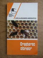 Liviu Alexandru Marghitas - Cresterea albinelor