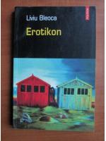 Liviu Bleoca - Erotikon