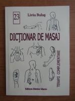 Liviu Bulus - Dictionar de masaj
