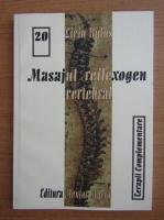 Liviu Bulus - Masajul reflexogen vertebral