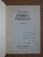Anticariat: Liviu Calin - Umbra focului (cu autograful autorului)
