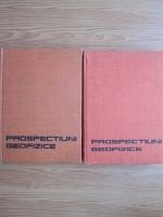Liviu Constantinescu - Prospectiuni geofizice (2 volume)