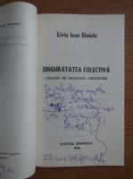 Liviu Ioan Stoiciu - Singuratatea colectiva (cu dedicatia si autograful autorului pentru Balogh Jozsef)