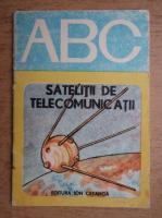 Liviu Macoveanu - Satelitii de telecomunicatii