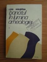 Liviu Marghitan - Banatul in lumina arheologiei (volumul 1)