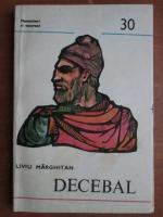 Anticariat: Liviu Marghitan - Decebal