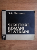 Liviu Petrescu - Scriitori romani si straini