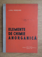 Anticariat: Liviu Popoviciu - Elemente de chimie anorganica