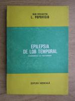 Anticariat: Liviu Popoviciu - Epilepsia de lob temporal