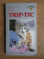 Liviu Radu - Trip-tic