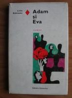 Liviu Rebreanu - Adam si Eva (coperti cartonate)