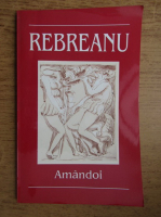 Anticariat: Liviu Rebreanu - Amandoi