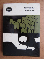 Anticariat: Liviu Rebreanu - Calvarul (volumul 2)