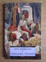 Liviu Rebreanu - Ciuleandra. Povestiri