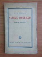 Liviu Rebreanu - Cuibul visurilor. Nuvele si schite (aprox. 1930)