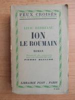 Liviu Rebreanu - Ion le roumain (1946)