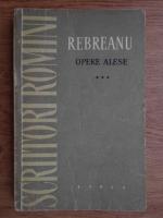 Anticariat: Liviu Rebreanu - Opere alese (volumul 3)