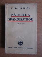 Liviu Rebreanu - Padurea spanzuratilor (1932)