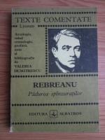 Anticariat: Liviu Rebreanu - Padurea spanzuratilor. Texte comentate