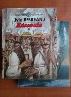 Liviu Rebreanu - Rascoala (2 vol)