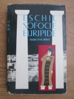 comperta: Liviu Rusu - Eschil, Sofocle, Euripide