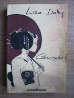 Liza Dalby - Gheisele