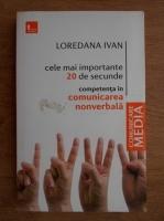 Loredana Ivan - Cele mai importante 20 de secunde