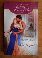 Anticariat: Loretta Chase - Curtezana