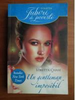 Anticariat: Loretta Chase - Un gentleman imposibil