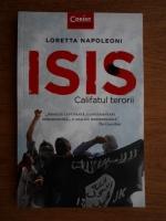 Anticariat: Loretta Napoleoni - ISIS. Califatul terorii