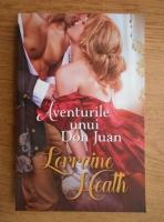 Lorraine Heath - Aventurile unui Don Juan