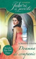 Anticariat: Lorraine Heath - Doamna de companie