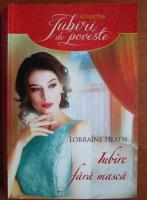 Anticariat: Lorraine Heath - Iubire fara masca
