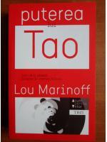 Lou Marinoff - Puterea lui Tao