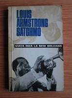 Anticariat: Louis Armstrong Satchmo - Viata mea la New Orleans