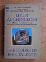 Anticariat: Louis Auchincloss - The house of five talents