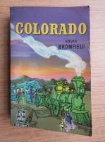 Anticariat: Louis Bromfield - Colorado