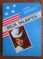 Louis Bromfield - Delta salbatica