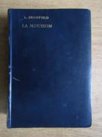 Anticariat: Louis Bromfield - La mousson (1939)